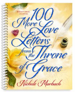 100 More Love Letters from the Throne of Grace Devotional Journal (Spiral Bound)