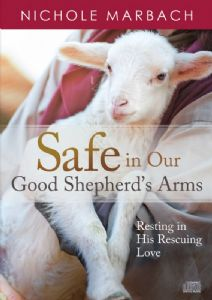 Safe in our Good Shepherd's Arms CD