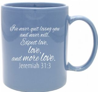 Jeremiah 31:3 12 Ounce Coffee Mug
